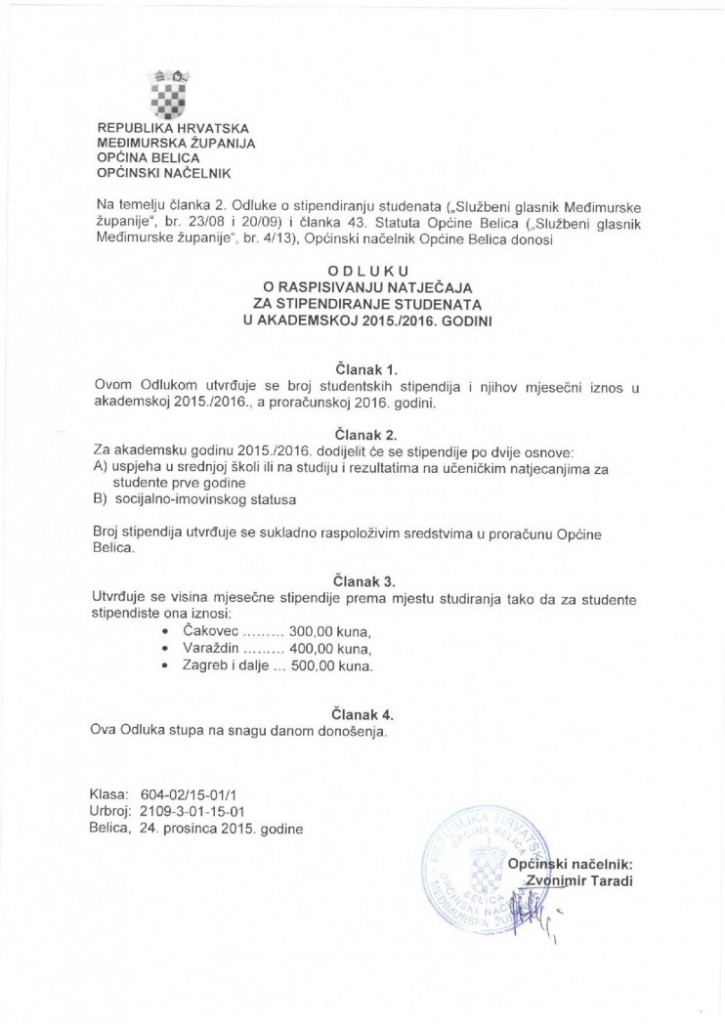 ODLUKA O RASPISIVANJU NATJEČAJA ZA STIPENDIRANJE STUDENATA U AKADEMSKOJ 2015.-2016. GODINI