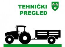 Tehnički pregled traktora i njihovih priključnih vozila na terenu