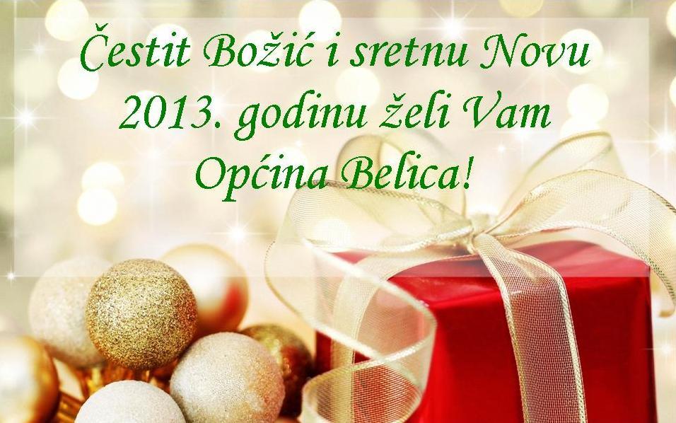 Čestit Božić i sretnu Novu 2013. godinu